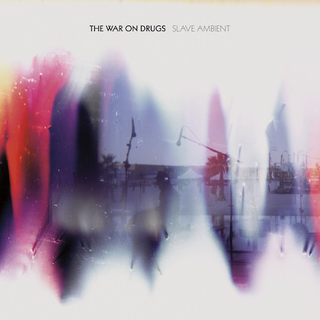 The War On Drugs – Slave Ambient